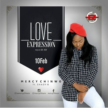 Download Music: Love Expression Mp3 + lyrics by Mercy Chinwo Ft. Shady B