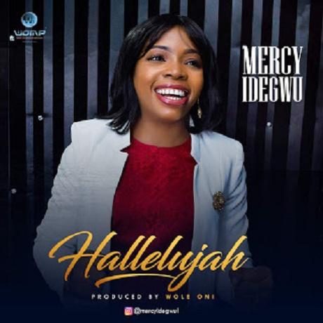 Download Music: Hallelujah Mp3 by  Mercy Idegwu