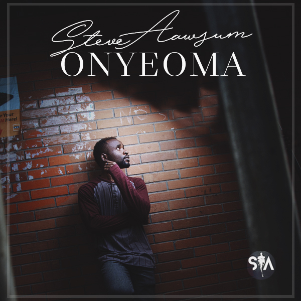 Download Music: Onyeoma mp3 by Steve Aawsum