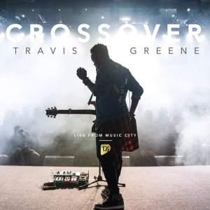 Download Music: Crossover Mp3 +lyrics by Travis Greene