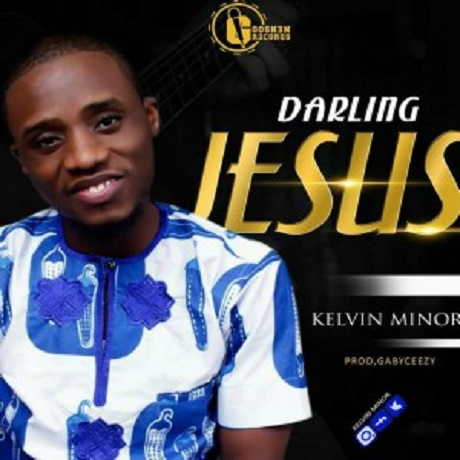 Download Music: Darling Jesus Mp3 by Kelvin Minor
