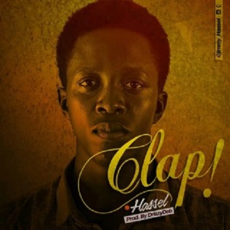 Download Music:  Clap mp3 +lyrics by Hassel