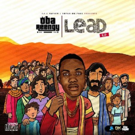 Download Music: Lead mp3, Vision Mp3, love Mp3 by Oba Reengy