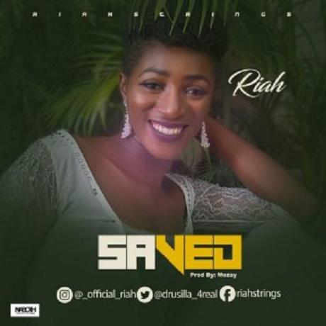 Download Music: Saved Mp3 + lyrics by Riah