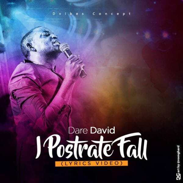 Download Audio I Prostrate Fall Mp3 +Video By Dare David