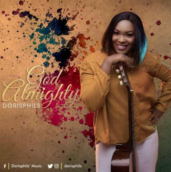 Download Music: God Almighty Mp3 +lyrics By Dorisphils
