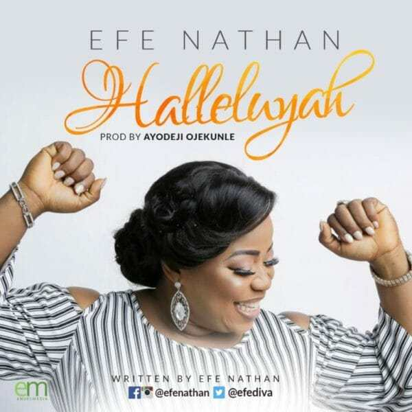 Download Music: Halleluyah Mp3 By Efe Nathan