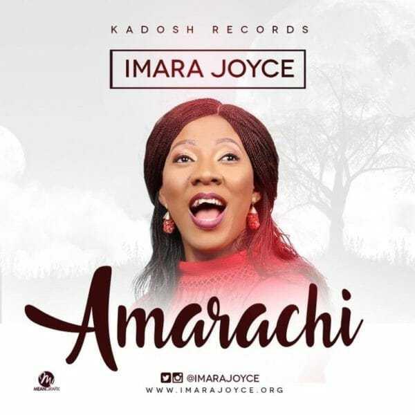 Download Music: Amarachi Mp3 By Imara Joyce