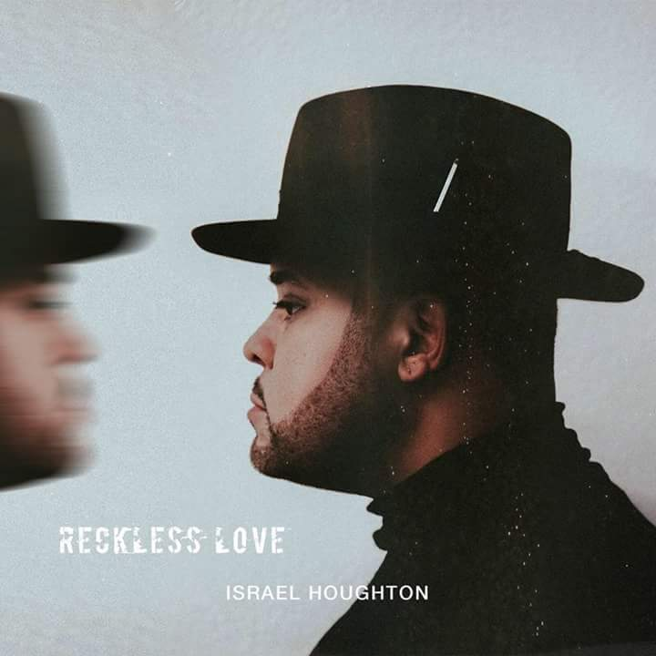 Download Music: Reckless Love Mp3 +lyrics By Israel Houghton