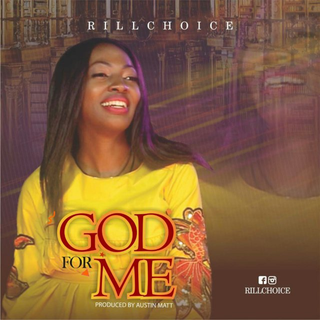 Download Music: God For Me Mp3 By Rillchoice