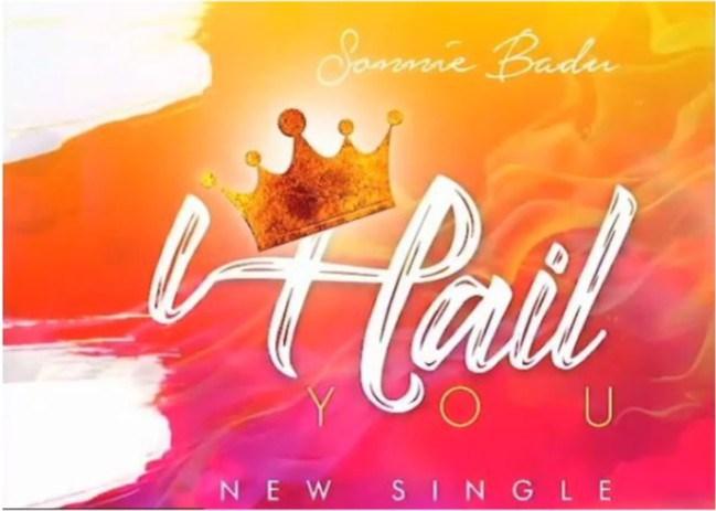 Download Music: I Hail You Mp3 By Sonnie Badu