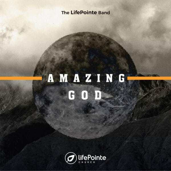 Download Amazing God Mp3 +Video By The Lifepointe Band