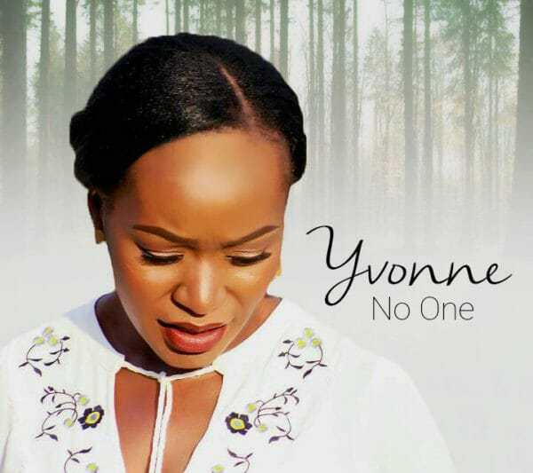 Download Music: No One Mp3 By Yvonne Onabolu