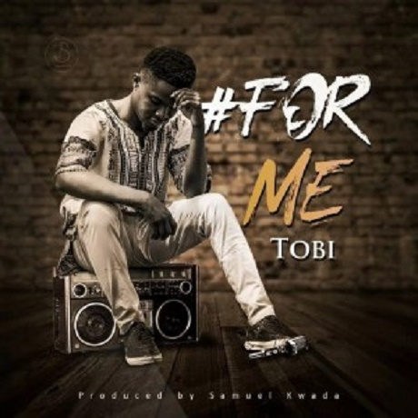 latest Nigeria gospel song 2018: For Me Mp3 by Tobi
