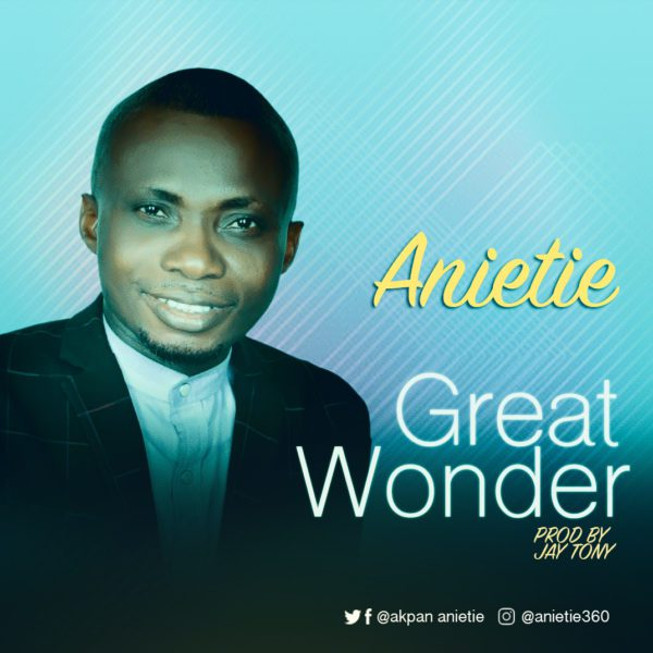 Download Music Great Wonder Mp3 By Anietie