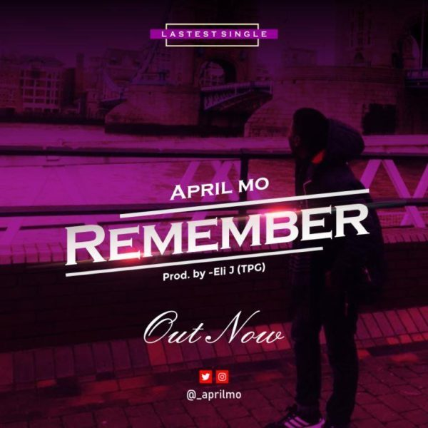 Download Music Remember Mp3 By April Mo