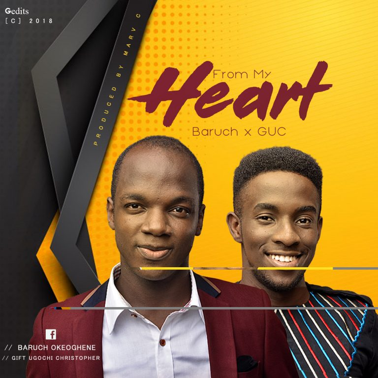 Download Music From My Heart Mp3 By Baruch Ft GUC