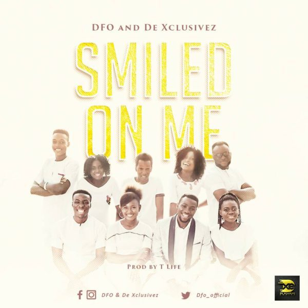 Download Music Smiled On Me Mp3 By DFO and De Xclusivez