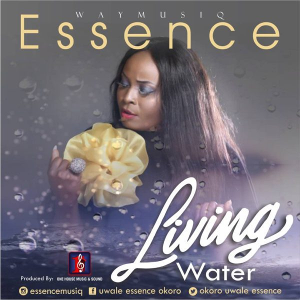 Download Music Living Water Mp3 By Essence
