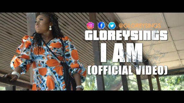 Watch I Am Video By Gloreysings