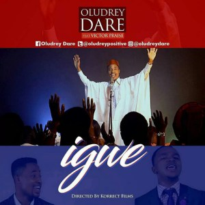 Download Music Igwe Mp3 By Oludrey Dare