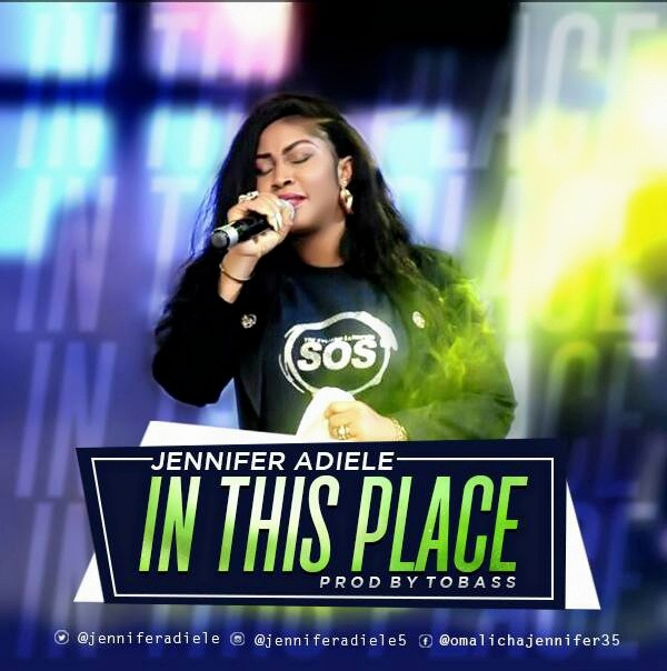 Download Music In This Place Mp3 By Jennifer Adiele