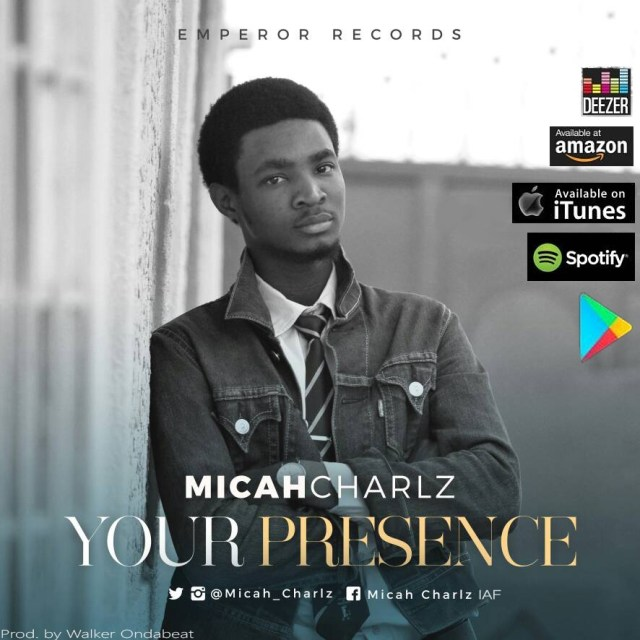 Download Music Your Presence Mp3 By Micah Charlz