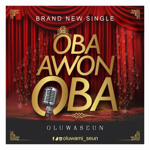 Download Music: Oba Awon Oba Mp3 By Oluwaseun