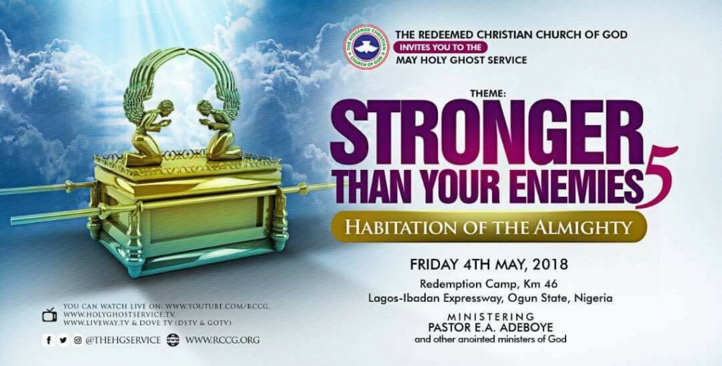RCCG May 2018 Holy Ghost Service Stronger Than Your Enemies 5 – Habitation of the Almighty