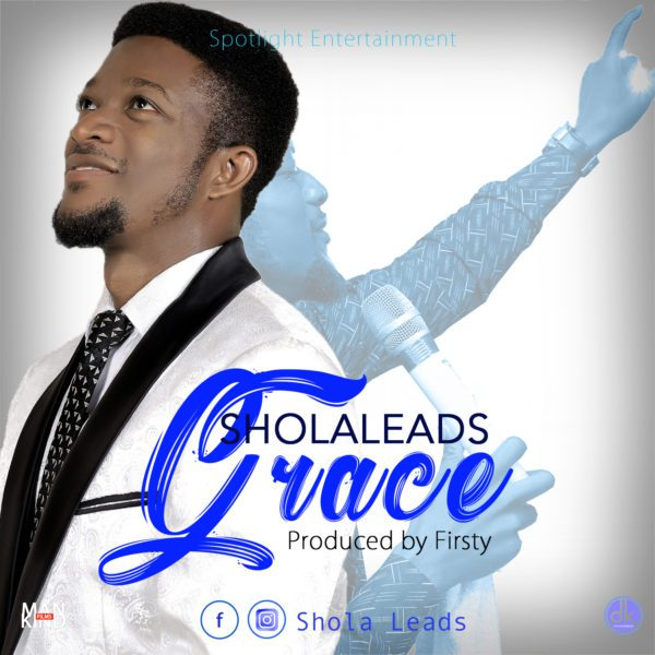 Download Music Grace Mp3 By Shola Leads