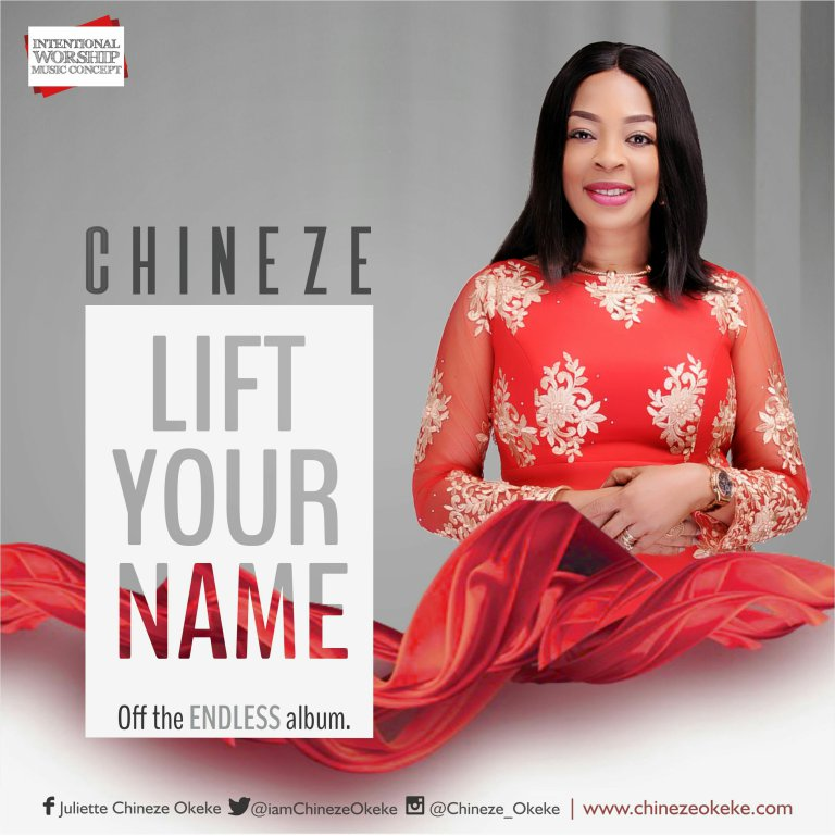 Download Music Lift Your Name Mp3 By Chineze