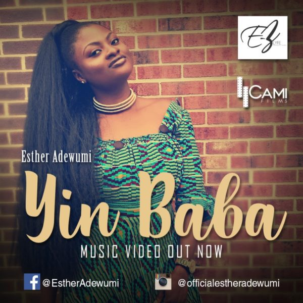"Download Music & Watch Video ""Yin Baba"" [Praise God] By Esther Adewumi"