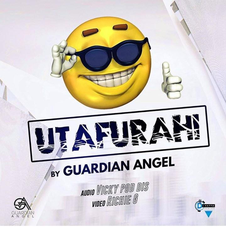 Download Music UTAFURAHI Mp3 By Guardian Angel
