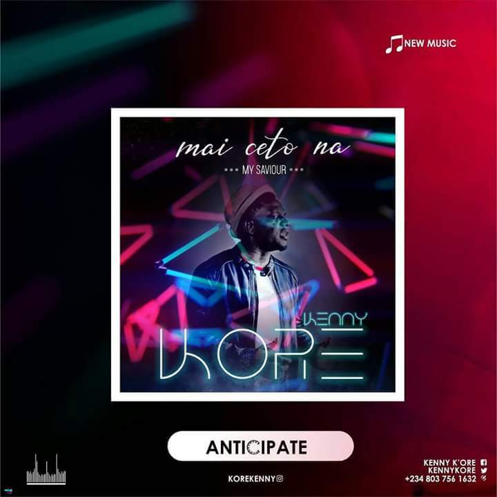 "Download Music ""Mai Ceto Na"" Mp3 +Lyrics By Kenny Kore"