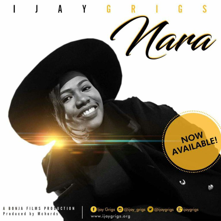 Download Music & Watch Video Nara By Ijay Grigs