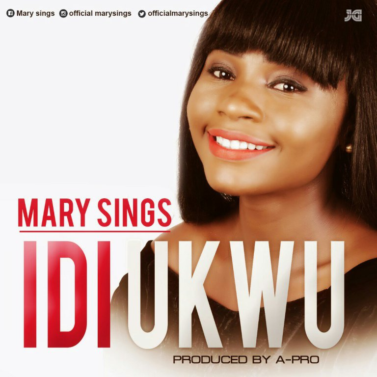 Download Music Idi Ukwu Mp3 By Mary Sings