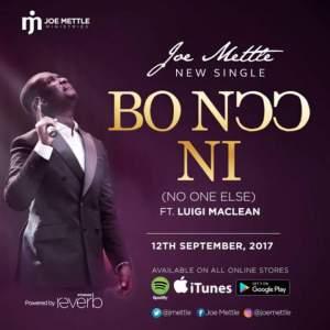 Download Music BO NƆƆ NI Mp3 By Joe Mettle Ft. Luigi Maclean