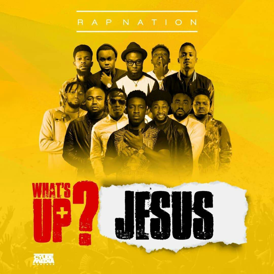 Download Music What's Up Jesus Mp3 By Rap Nation