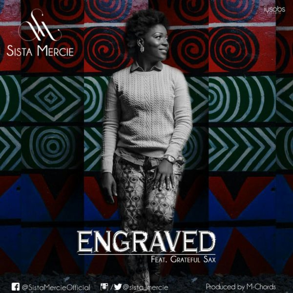 Download Music Engraved By Sista Mercie