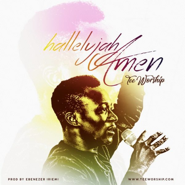 Download Music Hallelujah Anthem By Tee Worship