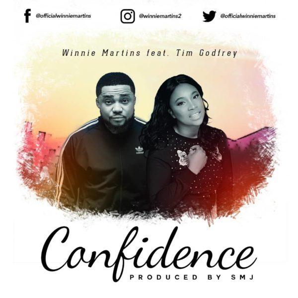 Download Music Confidence By Winnie Martins Ft. Tim Godfrey