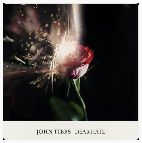 Music Dear Hate by John Tibbs