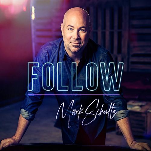 Music: Follow by Mark Schultz