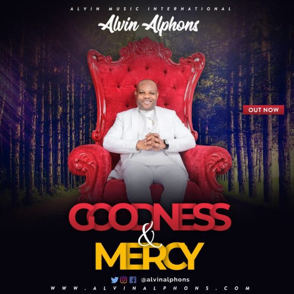 Download Music Goodness And Mercy Mp3 By Alvin Alphons
