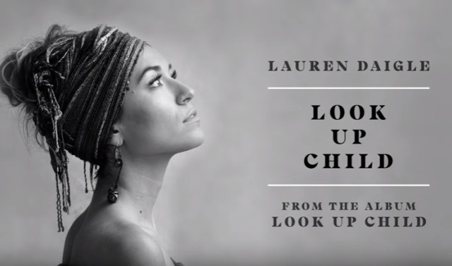 "Enjoy New Single ""Look Up Child"" Mp3 By Lauren Daigle"