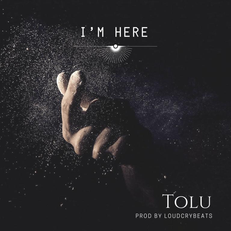 Enjoy Debut I'm Here Mp3 By Tolu