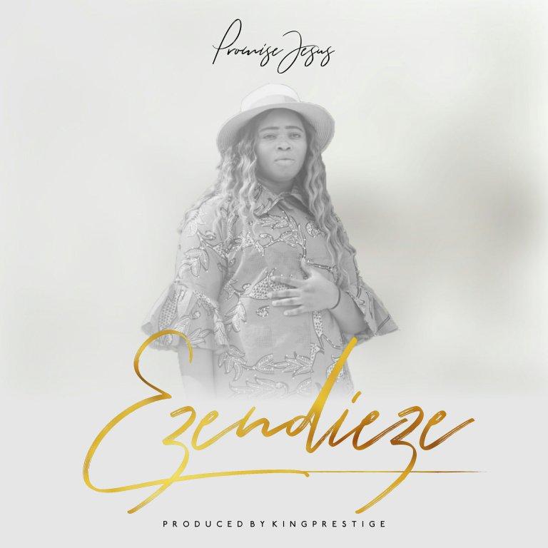 Download Music Eze Ndi Eze By Promise Jesus