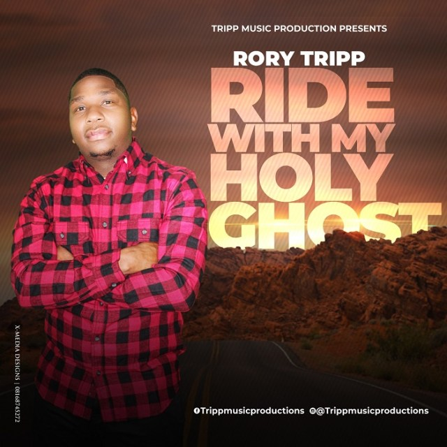 """Enjoy Audio """"Ride With My Holy Ghost"""" Mp3 By Rory Tripp"""