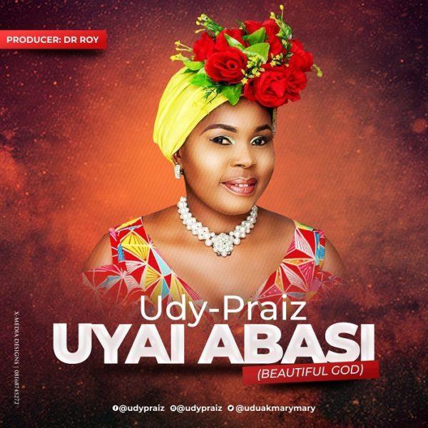 Download Music Uyai Abasi By Udy Praiz