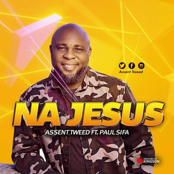 Download Na Jesus Mp3 By Tweed Ft. Paul Sifa